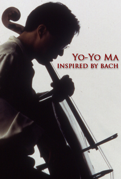 Yo-Yo Ma: Inspired by Bach